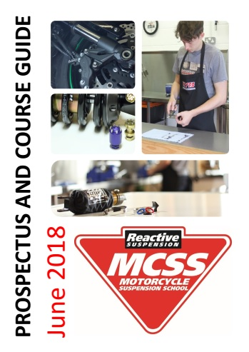 Motorcycle Suspension School Prospectus and Course Guide April 2018